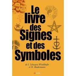 Le Livre Des Signes Et Des Symboles - I. Schwarz-winklhofer & H.Biedermann