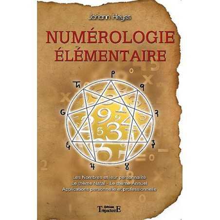Numérologie Elémentaire - Johann Heyss
