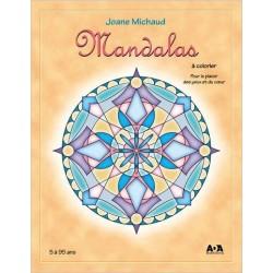 MANDALAS à Colorier - Joane Michaud (MANDALA, Coloriage, Détente)
