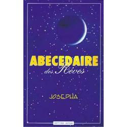 Abecedaire Des Rêves - Josepha (Interprétez vos rêves)