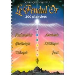 Pendul'or - Livre 200 Planches pour la Pratique du Pendule - Dominique Coquelle