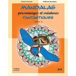 MANDALAS - Personnages & créatures Fantastiques Tome 2