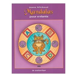 Mandalas Pour Enfants - Album à Colorier - Joane Michaud