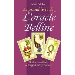 Le Grand Livre De L'oracle Belline - Meilleurs méthodes