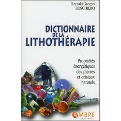 Dictionnaire de lithothérapie - R.G. Boschiero